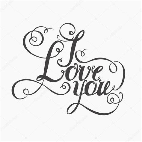 imagenes que ponga i love you lettering quot i love you quot grafika wektorowa 169 alfaolga