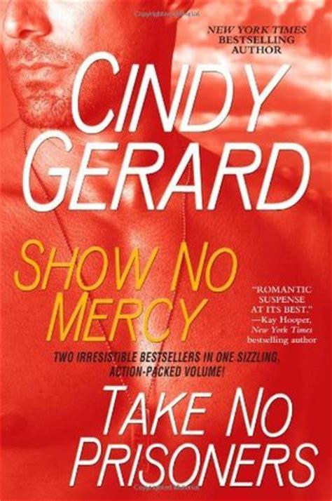 Gerard Show No Mercy show no mercy take no prisoners by gerard