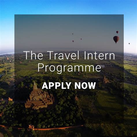 intern programme travel intern programme apply now ad the travel intern