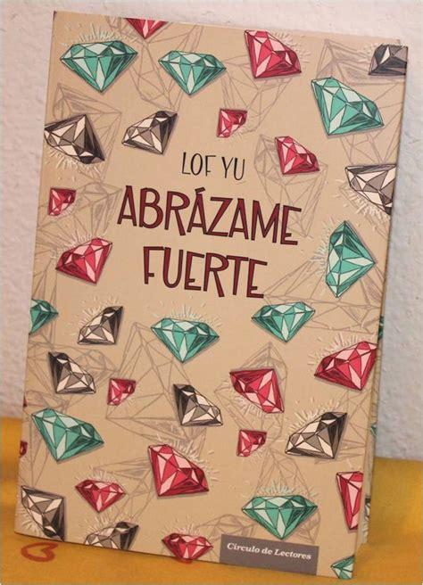 libro abrzame nuestro mundo de inspiraciones libros iii amor fantas 237 a y blogs