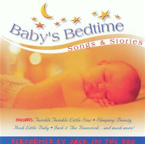 bed time songs baby s bedtime songs stories jack in the box baby