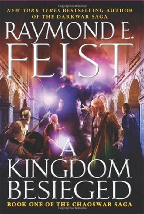 saga book one a kingdom besieged the chaoswar saga 1 by raymond e