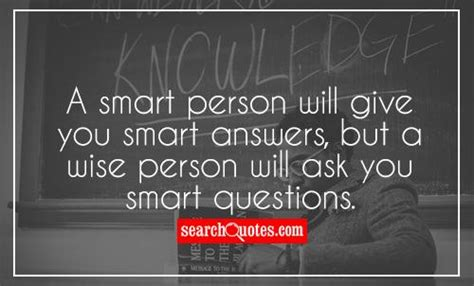 ask a new question and you will learn new things picture quotes knowledge picture quotes knowledge sayings with images knowledge quotes with pictures
