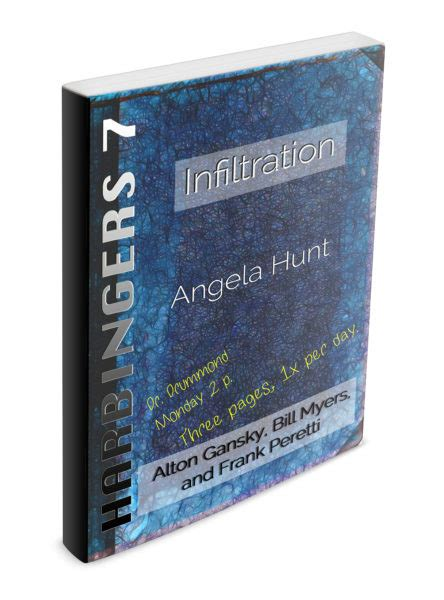 probing cycle three of the harbingers series books infiltration harbingers 7 angela hunt books