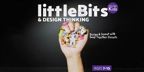 design thinking singapore invent with electronics using littlebits design thinking