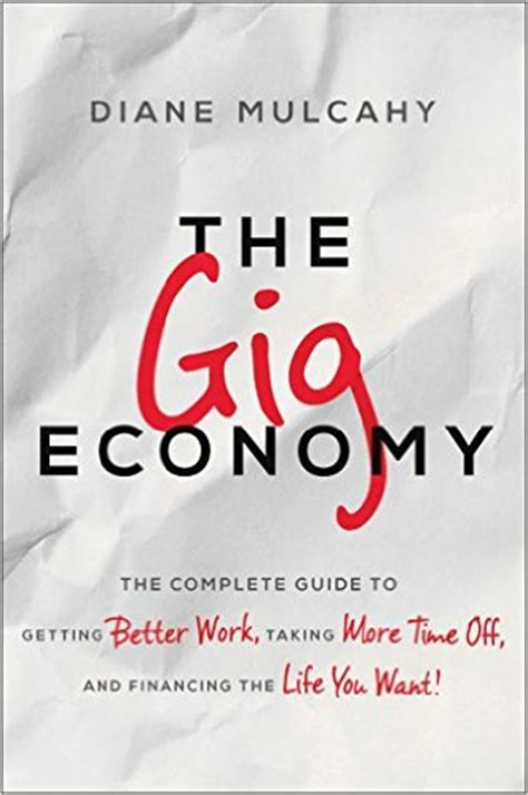 gig economy the the bad and the books the gig economy is here to stay and means the end of