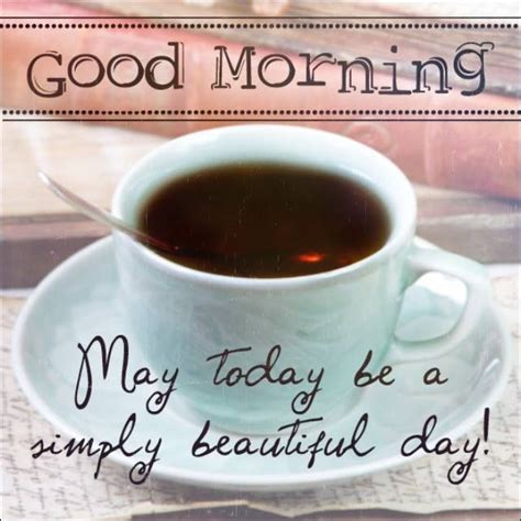 May Your Coffee Taste Greate Today morning beautiful quotes quotesgram