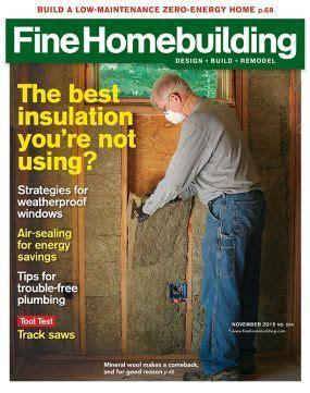 fine homebuilding magazine fine homebuilding magazine subscriptions renewals gifts