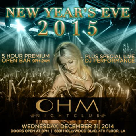 new year 2015 los angeles ca new year s 2015 at ohm ohm los angeles ca