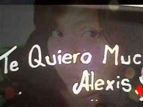 Imagenes Que Digan Te Amo Alexis   te amo mucho stefany y alexis 05 youtube