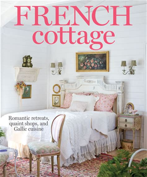 cordelia s cottage cottage style magazine features our southern home french cottage 2016 southern home magazine