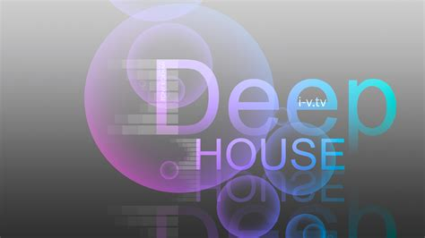 house deep music music deep house style house and home design