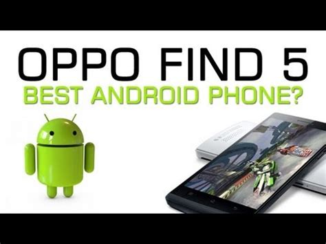 tutorial flash oppo find 5 mini oppo find 5 video clips