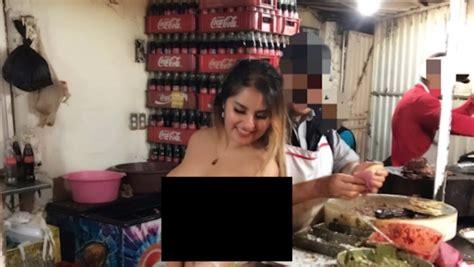 sorprende al vender tacos desnuda en taqueria de puebla