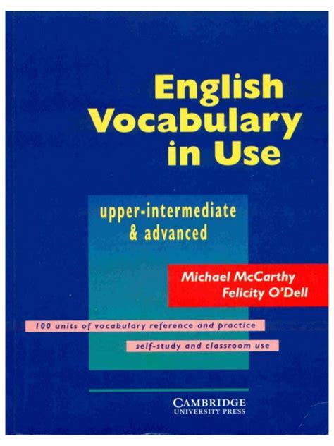 academic vocabulary in use cambridge english vocabulary in use upper intermediate advanced