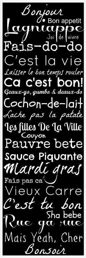 Cajun French Sayings | Digital art, French sayings and For