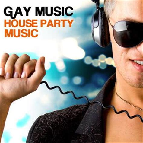 house music gay gay music house party music best house gay songs 豆瓣