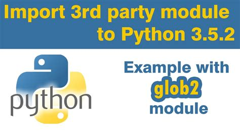 tutorial python package python tutorial import 3rd party module package to python