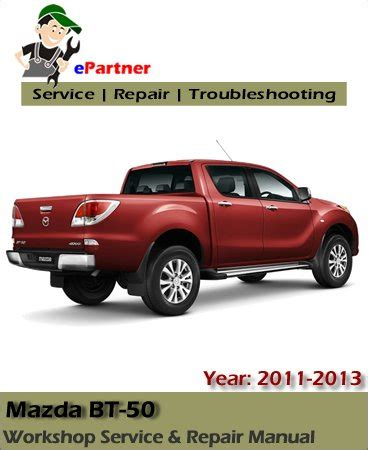 what is the best auto repair manual 2013 mazda bt 50 service repair manual 2010 2012 automotive service repair manual