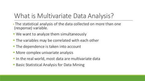 Multivariate Data Analysis 4 multivariate data analysis