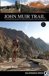 Pdf Muir Trail Essential Americas by Muir Trail The Essential Guide To Hiking America S