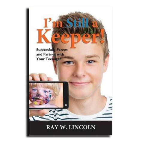 i m still here books i m still a keeper w lincoln parenting books