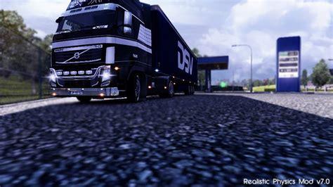 mod untuk game ets2 euro truck simulator 2 realistic physics mod v7 0 1 4