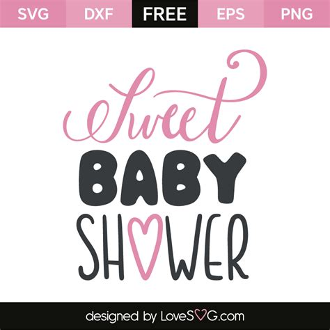 Sweet Sweet Baby Shower by Sweet Baby Shower Lovesvg