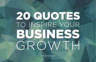 sayings for business 20 quotes to inspire your business growth