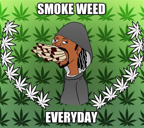 Smoke Weed Everyday Meme - cartoons smoking pot smoke weed everyday meme ified by