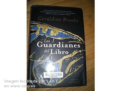 leer libro los guardianes del libro people of the book gratis descargar libros que hay que leer quot los guardianes del libro quot geraldine brooks