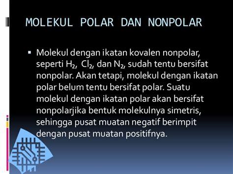 bentuk kapasitor non polar tugas kimia ikatan kovalen polar nonpolar
