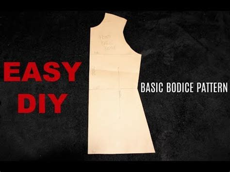 bodice pattern making youtube easy diy basic bodice pattern tutorial youtube