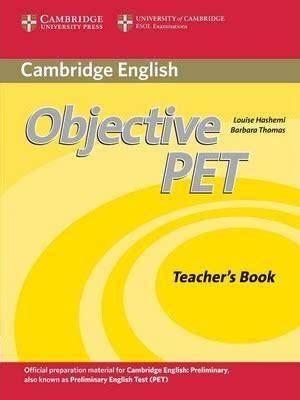 objective pet students book objective pet teacher s book barbara thomas 9780521732697