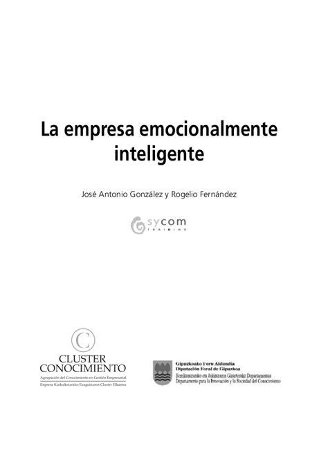 La Empresa Emocionalmente Inteligente Upload Share And | la empresa emocionalmente inteligente
