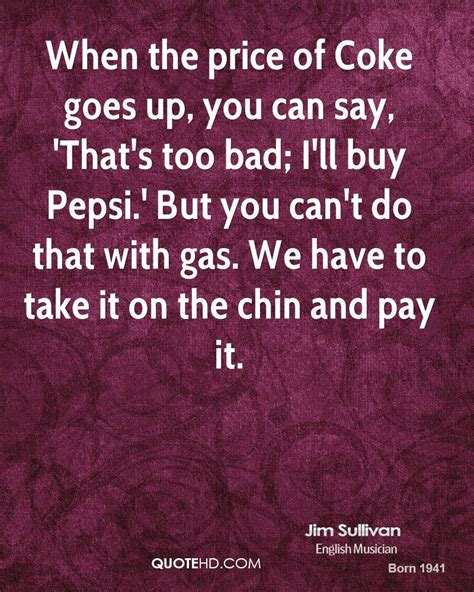 say i ll pay with google and keep your phone in pocket tnd jim sullivan quotes quotehd