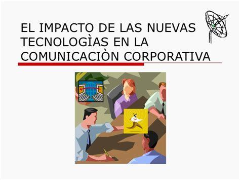 geswebs impacto en la comunicacin visual impacto de las nuevas tecnolog 237 as en la comunicaci 243 n
