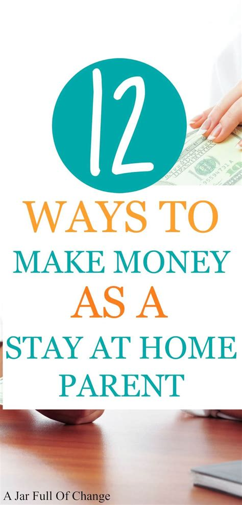 ways to make money as a stay at home parent a jar