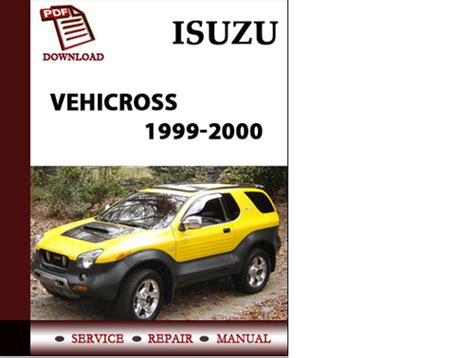 hayes auto repair manual 1999 isuzu vehicross electronic throttle control service manual 2000 isuzu vehicross service manual free download service manual 2000 isuzu