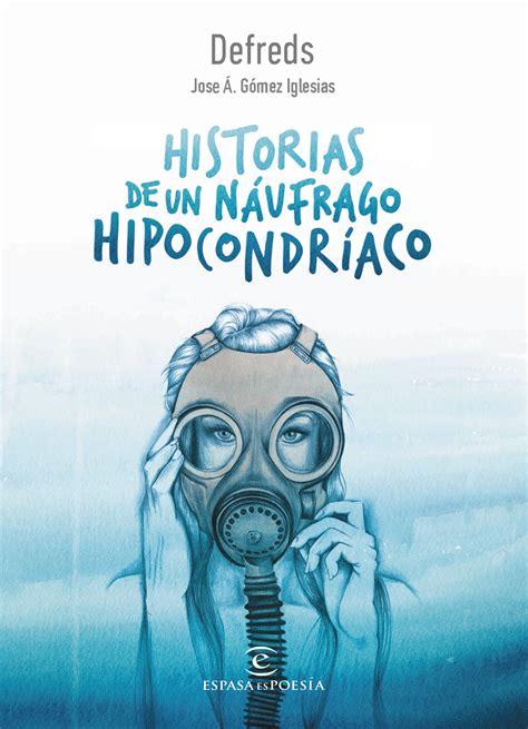 historias de un nufrago historias de un nufrago hipocondraco defreds libro en papel 9788467050028