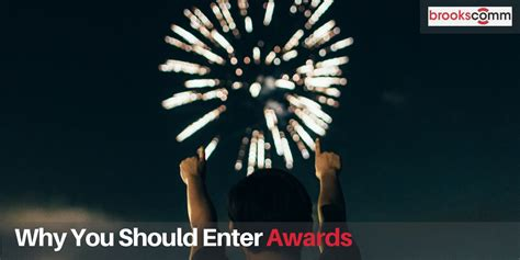 Why Should We Admit You Into Our Mba Program by Why You Should Enter Awards Brookscomm