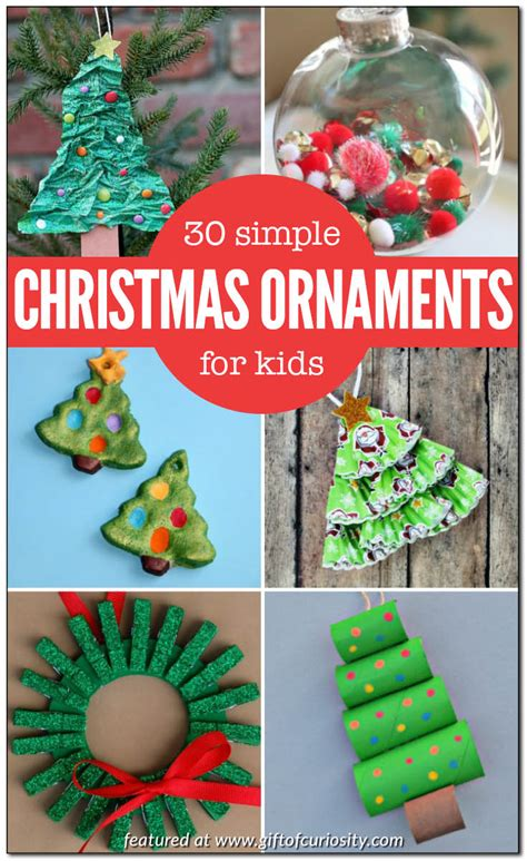 30 simple christmas ornaments kids can make gift of