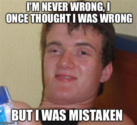 Never Meme - 10 guy meme imgflip