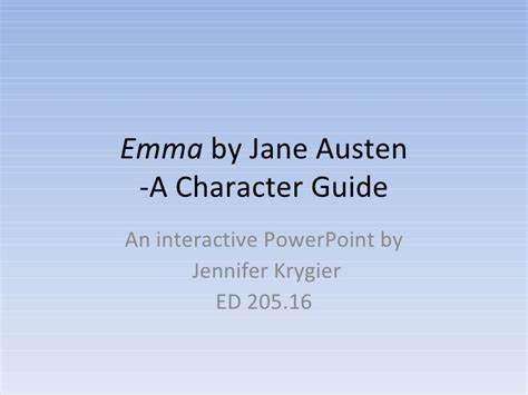 biography jane austen ppt emma by jane austen a character guide