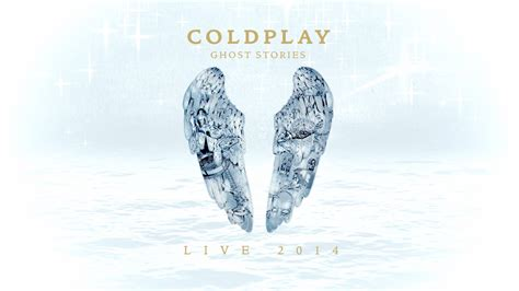 free download mp3 coldplay ghost story coldplay ghost stories live 2014 official trailer
