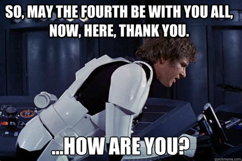 May The 4th Meme - may the fourth be with you memes funny photos jokes