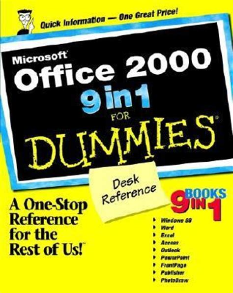Microsoft Office For Dummies by Microsoft Office 2000 9 In 1 For Dummies Desk Reference 9