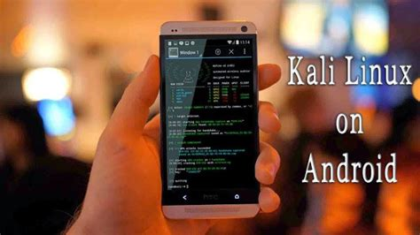 tutorial linux android how to install kali linux on android tutorial with