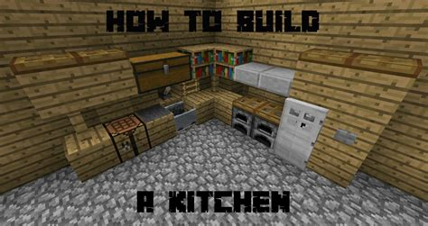 Minecraft Kitchen Blueprints How To Build A Kitchen In Minecraft