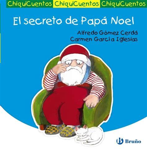 el secreto de papa el secreto de pap 193 noel g 211 mez cerd 193 alfredo sinopsis del libro rese 241 as criticas opiniones